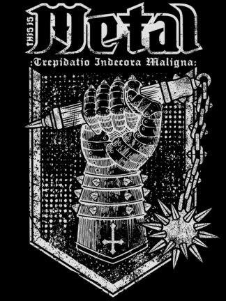 "Camiseta T-Shirt This Is Metal Negra ""Trepidatio Indecora Maligna"""