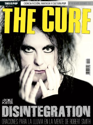 The Cure Robert Smith Especial Monografico This Is Pop