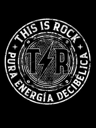 "T-Shirt This Is Rock Negra ""Pura Energía Decibélica"""