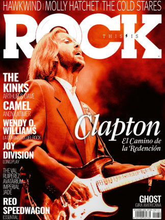 Eric Clapton La Revista Toda la Gente del Rock Tu Magazine de Classic Rock Hard Rock Heavy Metal Prog Rock Blues Rock